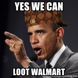 Scumbag Obama Claus - yes we can loot walmart