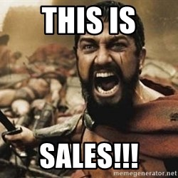 300 - THIS IS SALES!!!