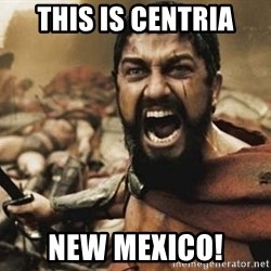 300 - This is Centria New Mexico!