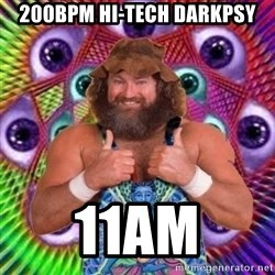 PSYLOL - 200BPM HI-TECH DARKPSY 11am