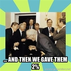 reagan white house laughing -  ... and then we gave them 2%