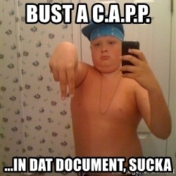 Cookie Gangster - Bust a C.A.P.P. ...in dat document, sucka