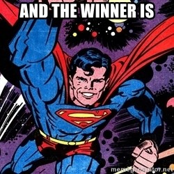 Badass Superman - and the winner is
