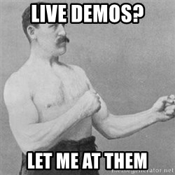 overly manly man - LIVE DEMOS? LET ME AT THEM