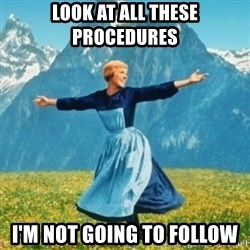 Sound Of Music Lady - LOOK AT ALL THESE PROCEDURES I'M NOT GOING TO FOLLOW