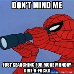 Spiderman Lunar Eclipse - Don't mind me Just searching for more monday give-a-fucks