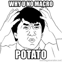 Jackie Chan face - WHY U NO MACRO POTATO