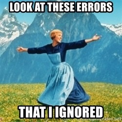 Sound Of Music Lady - Look at these errors That I ignored