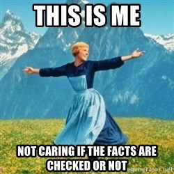 Sound Of Music Lady - this is me not caring if the facts are checked or not