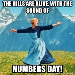 Sound Of Music Lady - The hills are alive, with the sound of NUMBERS DAY!