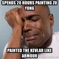 cryingblackman - SPENDS 20 HOURS PAINTING ZU YONG PAINTED THE KEVLAR LIKE ARMOUR