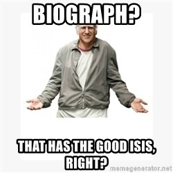 Larry David - Biograph?  That has the good Isis, right?