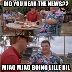 See? Nobody Cares - Did you hear the news?? Mjao mjao boing lille bil