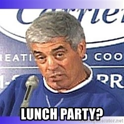 jim mora -  Lunch Party?