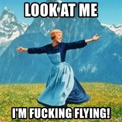 Sound Of Music Lady - look at me i'm fucking flying!