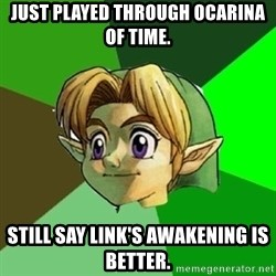 Link - Just played through Ocarina of time. Still say link's awakening is better.