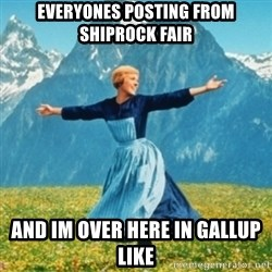 Sound Of Music Lady - everyones posting from shiprock fair and im over here in gallup like