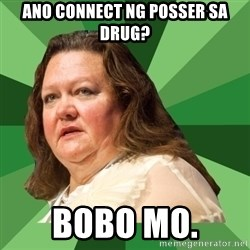Dumb Whore Gina Rinehart - ANO CONNECT NG POSSER SA DRUG? BOBO MO.
