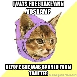 Hipster Cat - I was Free Fake Ann Voskamp before she was banned from twitter