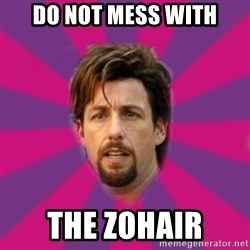 zohan - Do not mess with the zohair
