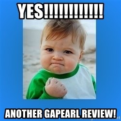 yes baby 2 - Yes!!!!!!!!!!!! Another GAPearl Review!