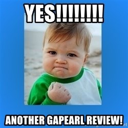 yes baby 2 - Yes!!!!!!!! Another GAPearl Review!