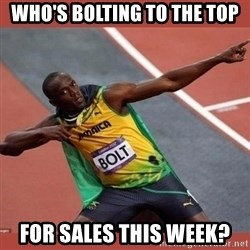 USAIN BOLT POINTING - Who's bolting to the top For sales this week?