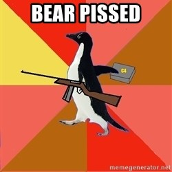 Socially Fed Up Penguin - BEAR PISSED