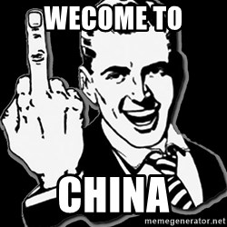 fuck you guy - wecome to  china