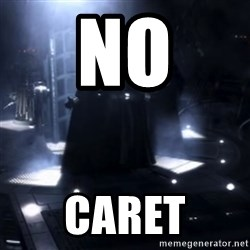 Darth Vader - Nooooooo - no Caret