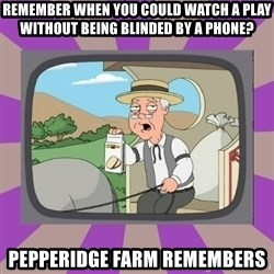 Pepperidge Farm Remembers FG - remember when you could watch a play without being blinded by a phone? pepperidge farm remembers
