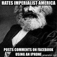 Marx - HATES IMPERIALIST AMERICA POSTS COMMENTS ON FACEBOOK USING AN IPHONE
