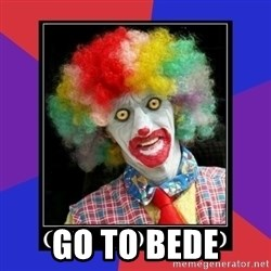 go to bed clown  -  go to bede