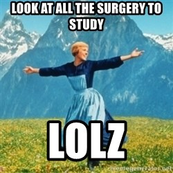 Sound Of Music Lady - Look at all the surgery to study LOLZ