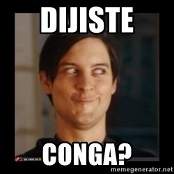 Tobey_Maguire - Dijiste conga?