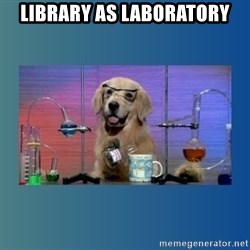 Chemistry Dog - Library as Laboratory