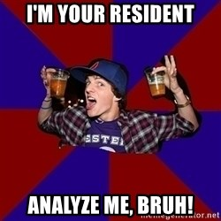 Sunny Student - I'm your resident analyze me, bruh!