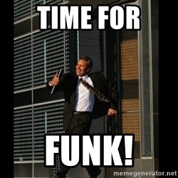 HAHA TIME FOR GUY - Time for  Funk!