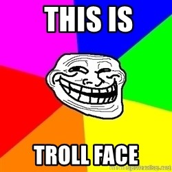 troll face1 -  This is Troll face