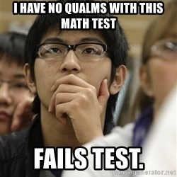 Asian College Freshman - I have no qualms with this math test fails test.
