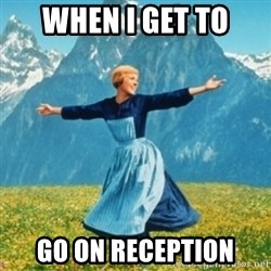 Sound Of Music Lady - when i get to go on reception