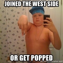 Cookie Gangster - Joined the west side Or get popped