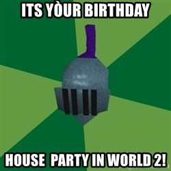 Runescape Advice - Its yòur birthday House  party in world 2!