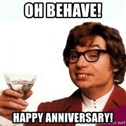 Austin Powers Drink - OH Behave! Happy Anniversary!
