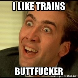 You Don't Say Nicholas Cage - i like trains buttfucker