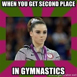 Kayla Maroney - When you get second place In gymnastics