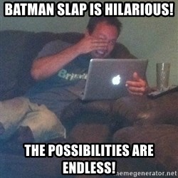Meme Dad - batman slap is hilarious! the possibilities are endless!