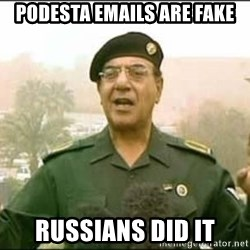 Iraqi Information Minister - podesta emails are fake russians did it