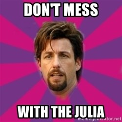 zohan - Don't mess With the julia