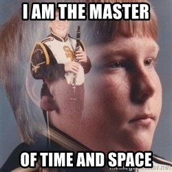 PTSD Clarinet Boy - i am the master of time and space